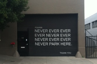 The garage that says to never ever ever park here in San Francisco